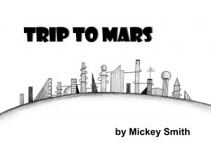 Trip to Mars available from lulu.com