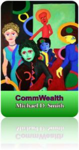 CommWealth by Michael D. Smith at Amazon