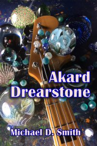 Akard Drearstone by Michael D. Smith
