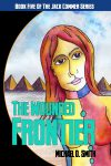 The Wounded Frontier by Michael D. Smith from Amazon