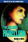 Book 6: The SolGrid Rebellion by Michael D. Smith