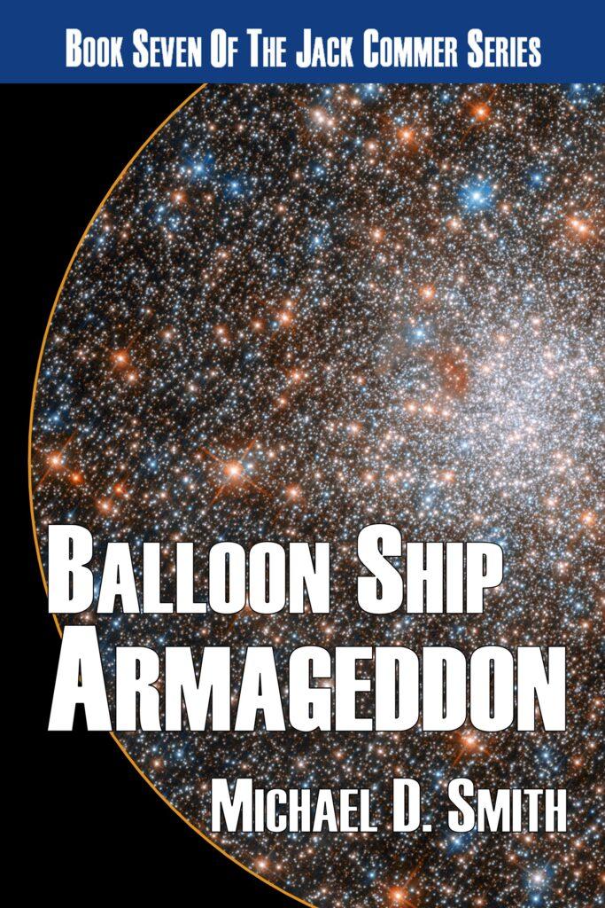 Balloon Ship Armageddon by Michael D. Smith
