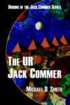 The UR Jack Commer by Michael D. Smith